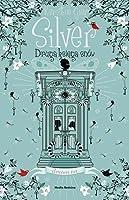 Silver. Druga księga snów (Silver, #2)