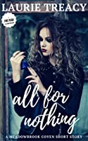 All For Nothing (A Meadowbrook Coven short story)