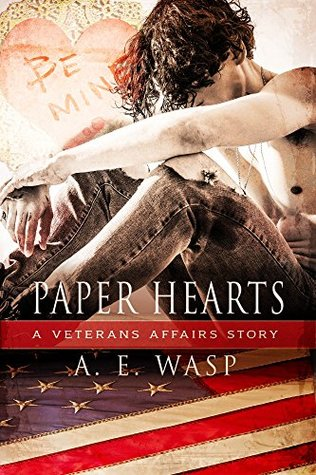 Paper Hearts (Veterans Affairs, #2)