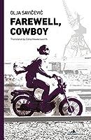 Farewell, Cowboy (Istros Books)