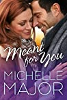 Meant for You (Colorado Hearts #4)