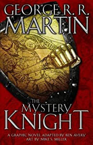 The Mystery Knight: A Graphic Novel (The Tales of Dunk and Egg, #3)