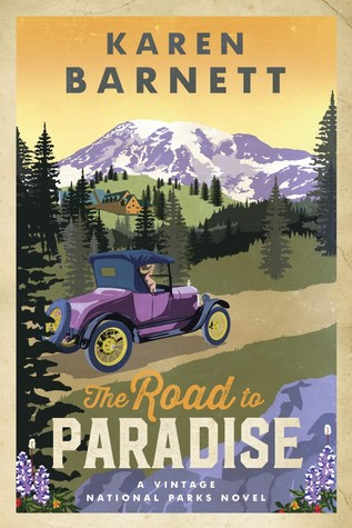 The Road to Paradise (Vintage National Parks, #1)
