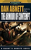The Armour of Contempt (Gaunt's Ghosts Book 11)