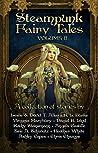 Steampunk Fairy Tales (Volume II)