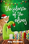 The Silence of the Elves (Holly Hopewell)