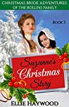 Suzanne's Christmas Story (Christmas Bride Adventures of the Rollins Family, #3)