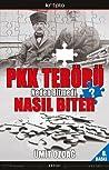 PKK Terörü Neden Bitmedi, Nasıl Biter? ebook download free