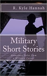 Military Short Stories: Humorous Tales from a Military Career