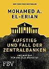Aufstieg und Fall der Zentralbanken: Und was das für uns alle bedeutet