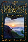 The Replacement Chronicles (Replacement Chronicles #1-3)