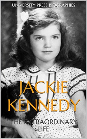 Jackie Kennedy: The Extraordinary Life