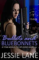 Bullets and Bluebonnets (Ex Ops #6)