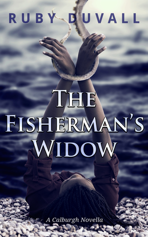 The Fisherman's Widow by Ruby Duvall