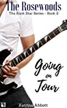 Going on Tour (Rosewoods Rock Star #2)