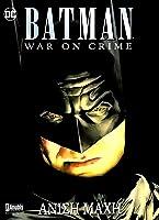 Batman: War on Crime - Άνιση Μάχη