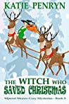 The Witch who Saved Christmas (Mpenzie Munro Cozy Mysteries #5)