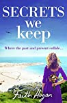Secrets We Keep: A bittersweet story of love, loss and life
