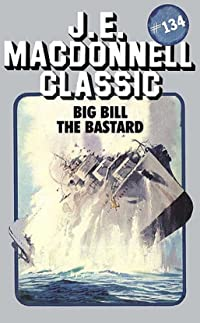 Big Bill The Bastard
