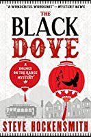 The Black Dove (Holmes on the Range Mysteries #3)