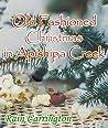An Old Fashioned Christmas in Apishipa Creek (Apishipa Creek Chronicles #6.5)