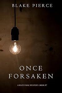 Once Forsaken (Riley Paige #7)