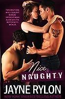Nice And Naughty: A MFM Menage Romance