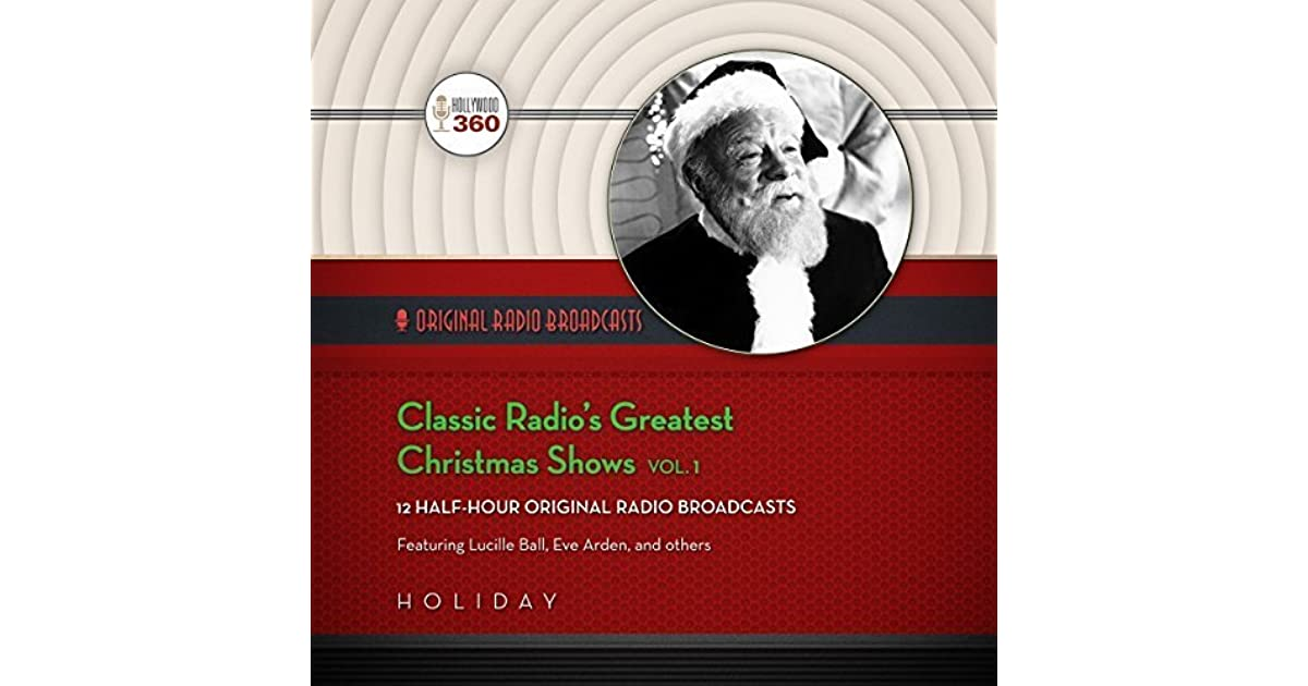 classic radios greatest christmas shows vol 1 by lucille ball - Classic Christmas Shows