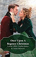 Once Upon A Regency Christmas/On A Winter's Eve/Marriage Made At Christmas/Cinderella's Perfect Christmas