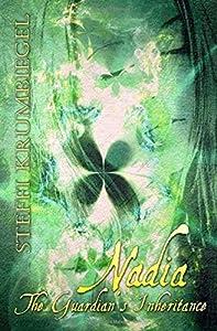Nadia: The Guardians Inheritance (Nadja, #1)
