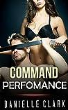 MILITARY ROMANCE: Command Performance (An Alpha Male Bady Boy Navy SEAL Contemporary Mystery Romance Collection) (Romance Collection Mix: Multiple Genres Book 4)