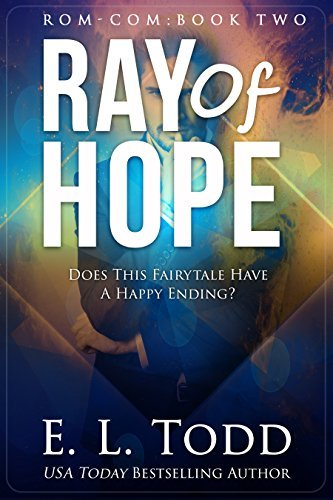 Ray of Hope (Ray  2) - E. L. Todd