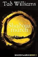 Shadowmarch (Shadowmarch #1)