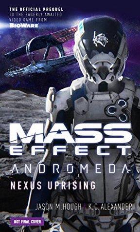 Nexus Uprising (Mass Effect: Andromeda, #1) cover
