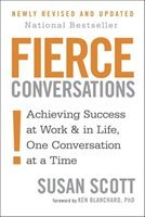 Fierce Conversations (Revised and Updated) by Susan Scott