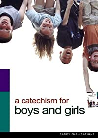 Catechism for Boys and Girls