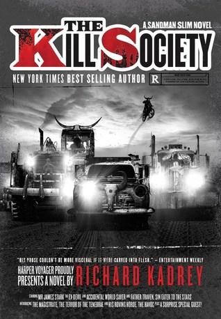 The Kill Society by Richard Kadrey