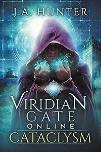 Cataclysm (Viridian Gate Online #1)