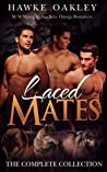 Laced Mates: The ...