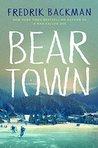 Beartown (Beartown, #1)