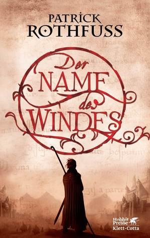 Der Name des Windes by Patrick Rothfuss