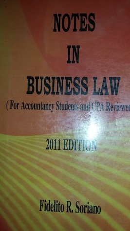 Notes in Business Law (For Accountancy Students and CPA Reviewees)