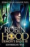 Sovereign's War (Robin Hood: Demon's Bane #3)
