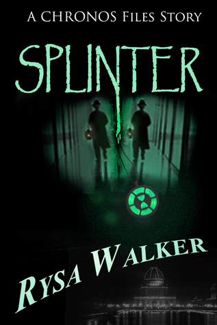 Splinter (The Chronos Files)