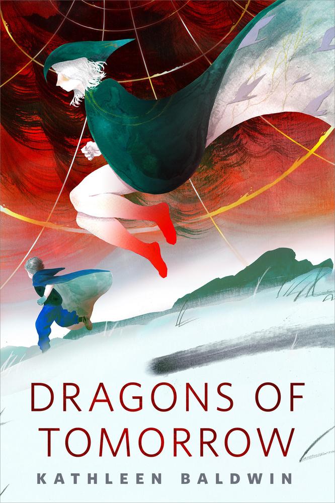 Dragons of Tomorrow - Kathleen Baldwin