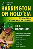 Harrington on Hold 'em: Strategie pro no-limit hold 'em turnaje, Díl I: Strategie hry