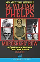 Murderers' Row: A Collection of Shocking True Crime Stories