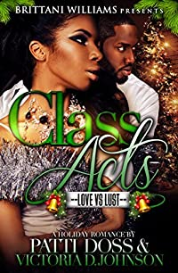 Class Acts: A Holiday Affair: Love Vs Lust