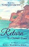 Return to Osprey Cove (The Osprey Cove Lodge, #2)