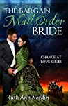 The Bargain Mail Order Bride (Chance at Love, #4)